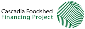 Cascadia Foodshed Financing Project